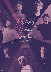 BRING THE SOUL: THE MOVIE